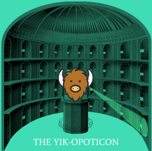 The Yik-Opticon